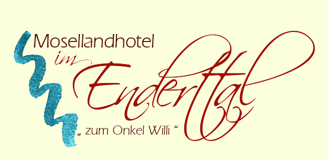 "Mosellandhotel im Enderttal ""Zum Onkel Willi"""